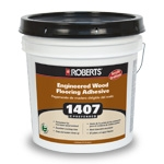 Roberts 1407 Preferred Engineered Wood Flooring Adhesive
