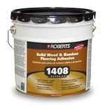 Roberts 1408 Superior Solid Wood and Bamboo Flooring Adhesive